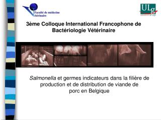 3�me Colloque International Francophone de Bact�riologie V�t�rinaire