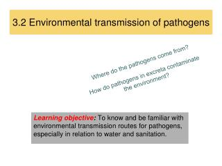 3.2  Environmental  transmission of  pathogens