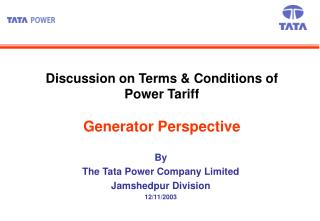 Discussion on Terms & Conditions of Power Tariff Generator Perspective