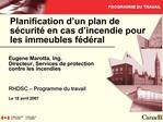 Planification d un plan de s curit  en cas d incendie pour les immeubles f d ral