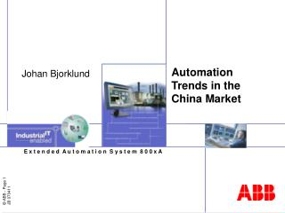 Automation Trends in the China Market