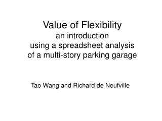 Value of Flexibility an introduction using a spreadsheet analysis of a multi-story parking garage