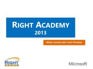 Right  Academy 2013