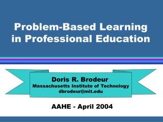 Problem-Based Learning in Professional Education
