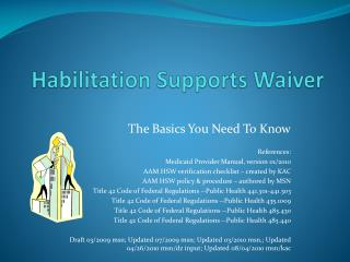 Habilitation Supports Waiver