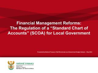 Presented by National Treasury: Chief Directorate Local Government Budget Analysis  – May 2013