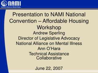 Presentation to NAMI National Convention – Affordable Housing Workshop