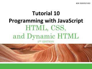 Tutorial 10 Programming with JavaScript