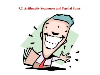 9.2  Arithmetic Sequences and Partial Sums