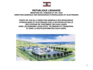 POINTS DE VUE DE LA DIRECTION GENERALE DES RESSOURCES HYDRAULIQUES ET ELECTRIQUES SUR LA SITUATION ACTUELLE DES STATIONS