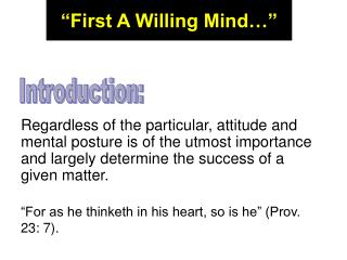 First A Willing Mind
