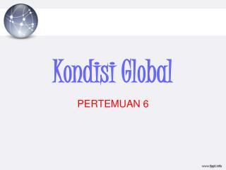 Kondisi Global