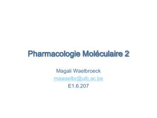 Pharmacologie Moléculaire 2