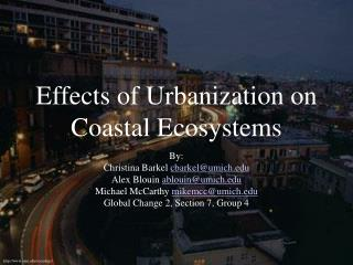Effects of Urbanization on Coastal Ecosystems