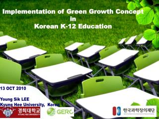 Implementation of Green Growth Concept  in  Korean K-12 Education