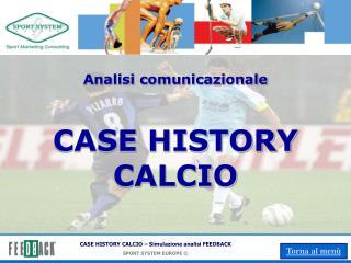 Analisi comunicazionale CASE HISTORY CALCIO