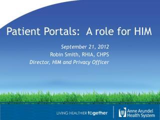 Patient Portals:  A role for HIM