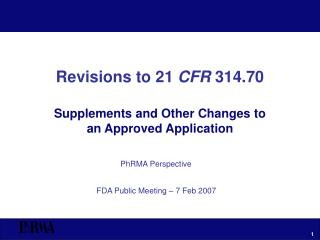 Revisions to 21 CFR 314.70