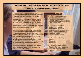 TECHNOLOGY MILESTONES FROM THE CHEMIST'S VIEW II.  INFORMATION AND  COMMUNICATION S