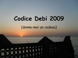 Codice Debi 2009
