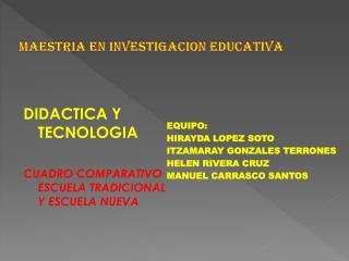 MAESTRIA EN INVESTIGACION EDUCATIVA