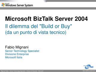Microsoft BizTalk Server 2004