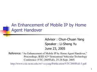 An Enhancement of Mobile IP by Home Agent Handover