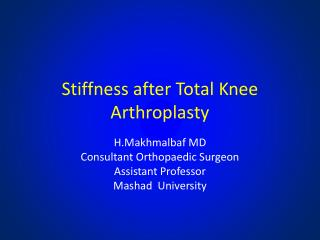 Stiffness after Total  K nee  Arthroplasty