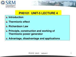 Introduction Thermionic effect Richardson Law