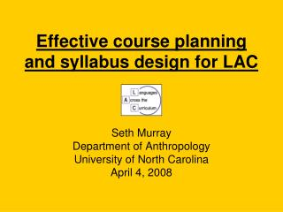 Effective course planning and syllabus design for LAC