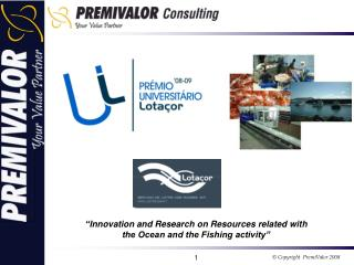 """ Innovation and Research on Resources related with the Ocean and the Fishing activity"""