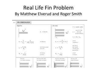 Real Life Fin Problem By Matthew Elverud and Roger Smith