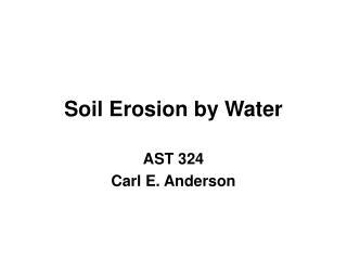 Soil Erosion by Water