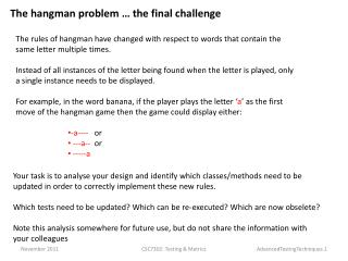 The  hangman problem  … the final challenge
