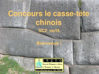 Concours le casse-tête chinois