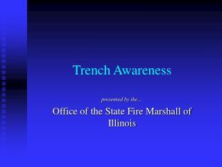 Trench Awareness