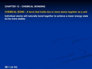 CHAPTER 12 – CHEMICAL BONDING
