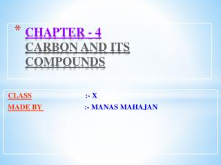 CHAPTER - 4 CARBON AND ITS COMPOUNDS