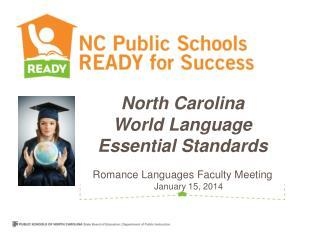 North Carolina  World Language Essential Standards