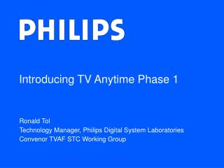 Introducing TV Anytime Phase 1