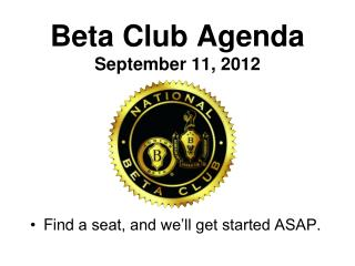 Beta Club Agenda September 11, 2012