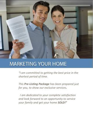"""""""I am committed to getting the best price in the  shortest period of time."""