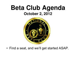 Beta Club Agenda October 2, 2012