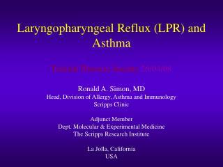 Laryngopharyngeal Reflux (LPR) and Asthma
