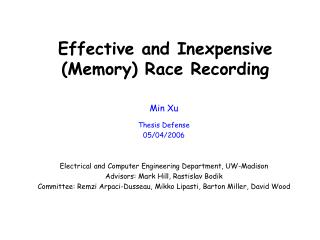 Effective and Inexpensive Memory Race Recording