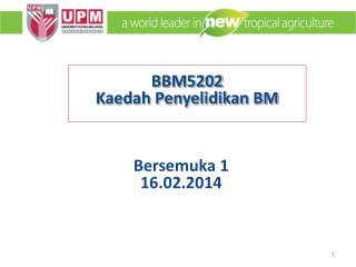 BBM5202  Kaedah Penyelidikan BM