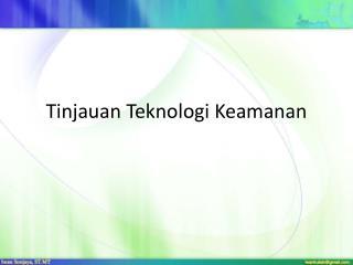 Tinjauan Teknologi Keamanan
