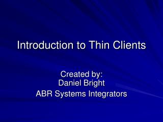 Introduction to Thin Clients
