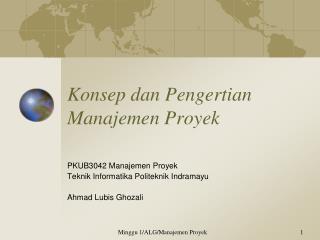 Konsep dan Pengertian Manajemen Proyek