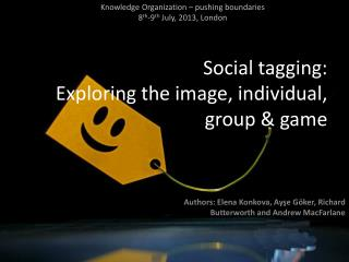 Social tagging:  Exploring the image, individual, group & game